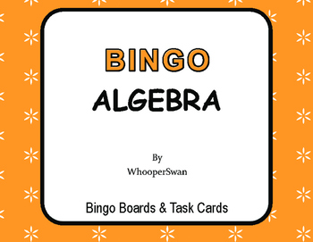 Algebra - BINGO and Task Cards