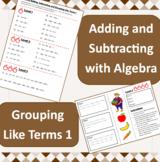Algebra - Basic - Adding, Subtracting and Grouping Like Te