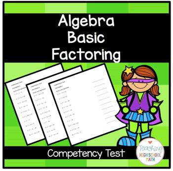 Algebra Basic Factoring Competency Test
