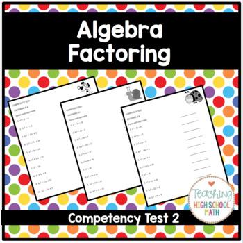 Algebra Basic Factoring II Competency Test
