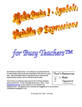 Algebra Basics I – Symbols, Variables and Expressions for Busy Teachers