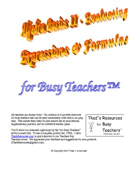Algebra Basics II – Evaluating Expressions & Formulas for Busy Teachers