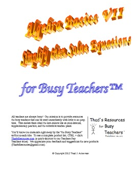 Algebra Basics VII – Simplify then Solve Equations for Busy Teachers