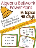 Algebra Bellwork PowerPoint - 48 days of problems
