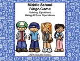 Algebra Bingo-Solving Equations -All 4 Operations-Kids