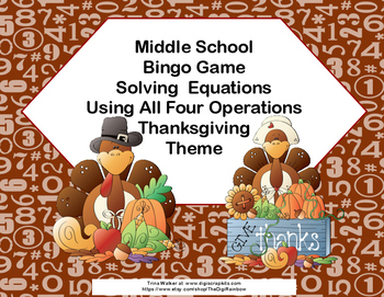 Algebra Bingo-Solving Equations -All 4 Operations-Thanksgi