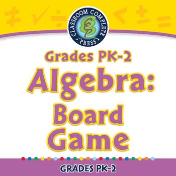 Algebra: Board Game - PC Gr. PK-2