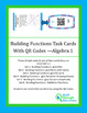 Algebra 1:  Building Functions Task Cards with QR Codes
