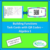 Building Functions Task Cards with QR Codes - Algebra 1