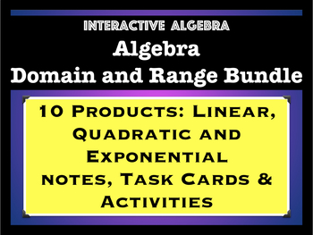 Algebra Bundle: Domain and Range of Linear, Quadratic, and Exponential Functions