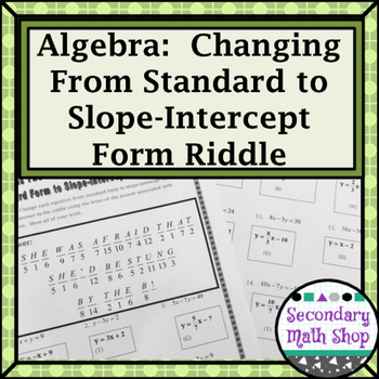 Changing From Standard Form To Slope Intercept Practice Riddle Worksheet