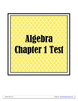 Algebra Chapter 1 Test: Order of Operations, Properties and More