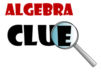 Algebra Clue Bundle : 9 Algebra CLUE Games for Algebra 1