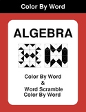 Algebra - Color By Word & Color By Word Scramble Worksheets