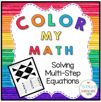 Algebra Color My Math Solving Multi-Step Equations