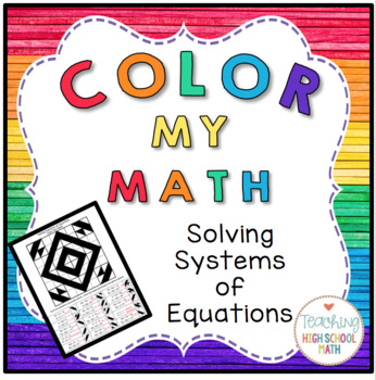 Algebra Color My Math Solving Systems of Equations