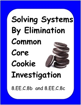 Algebra Common Core Activity: Solving Systems Cookie Investigation
