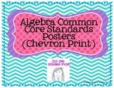 Algebra Common Core Standards Posters (Chevron Print)