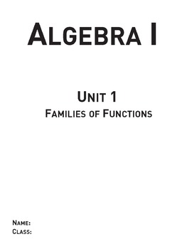 Families of Functions - Unit 1 Algebra Curriculum and Student Workbook