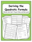 Algebra: Deriving the Quadratic Formula - Notes, Activity, and Mini-Quiz