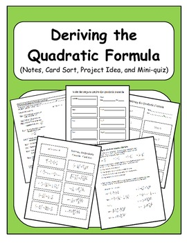 Algebra: Deriving the Quadratic Formula - Notes, Activity,
