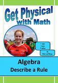 Algebra: Describe a Rule
