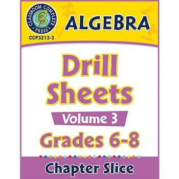 Algebra - Drill Sheets Vol. 3 Gr. 6-8