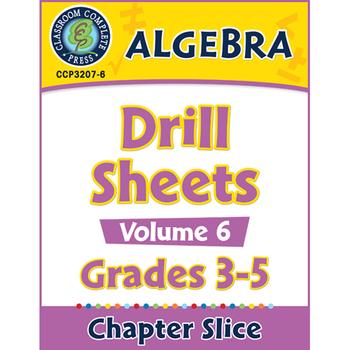 Algebra: Drill Sheets Vol. 6 Gr. 3-5