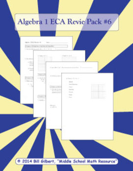 Algebra ECA Review 6 | End of Course Assessment Pack for Algebra 1