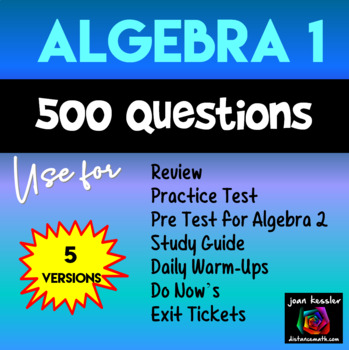 Algebra Review or Warm Ups - 500 questions  5 Unique Tests Review