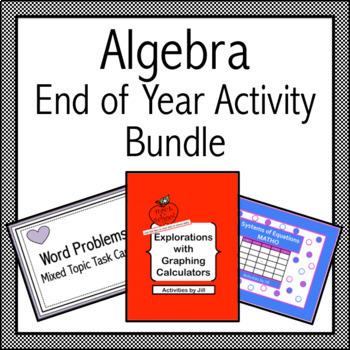 Algebra 1 End of Year Activity Bundle
