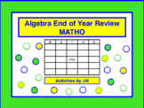 Algebra End of Year Review MATHO