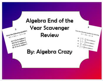 Algebra End of Year Scavenger Hunt