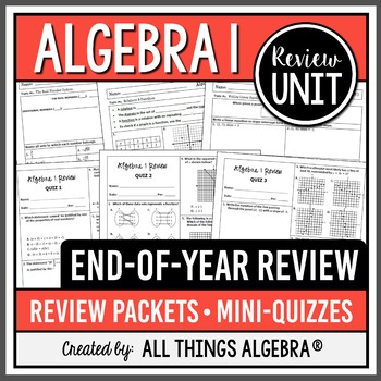 Algebra 1 End of Year Review Packets + Quizzes