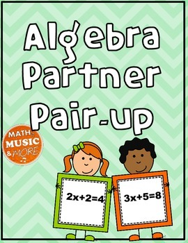 Algebra Equation Partner Pair-up -- Solve for X