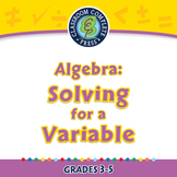 Algebra: Equations - Solving for a Variable - NOTEBOOK Gr. 3-5