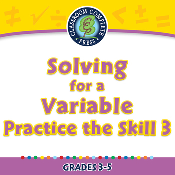 Algebra: Equations - Solving for a Variable - Practice the Skill 3 - MAC Gr. 3-5