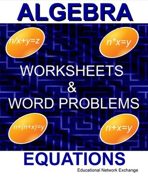 Algebra Equations: Worksheets and Number Word Problems