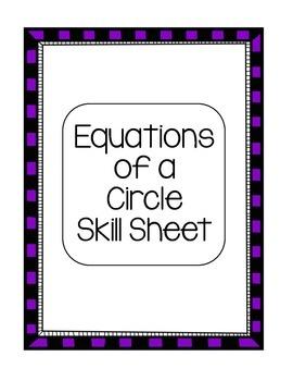 Algebra Equations of Circles Skill Sheet