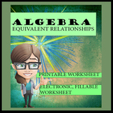 Algebra--Equivalent Relationships Worksheet Set