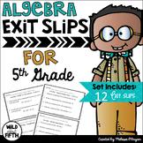 Algebra Exit Ticket Slips 5th Grade