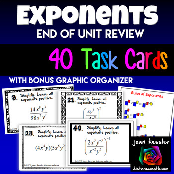 Algebra Exponents 40 Task Cards plus Graphic Organizer