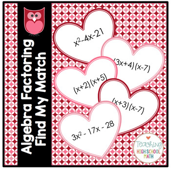 Algebra Factoring Find My Match Valentine Activity