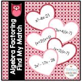 Algebra Factoring Find My Match Valentine Activity