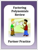 Algebra: Factoring Polynomials Partner Review