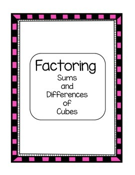 Algebra Factoring Sums and Differences of Cubes Skill Sheet