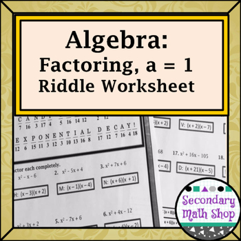 Factoring when a = 1 Practice Riddle Worksheet