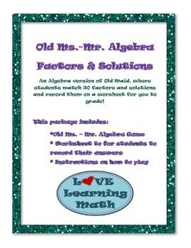 Algebra Factors and Solutions Old Ms.-Mr. Algebra Game