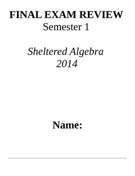 Algebra Final Exam Review Semester 1