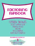 Algebra Foldable - Factoring Flipbook